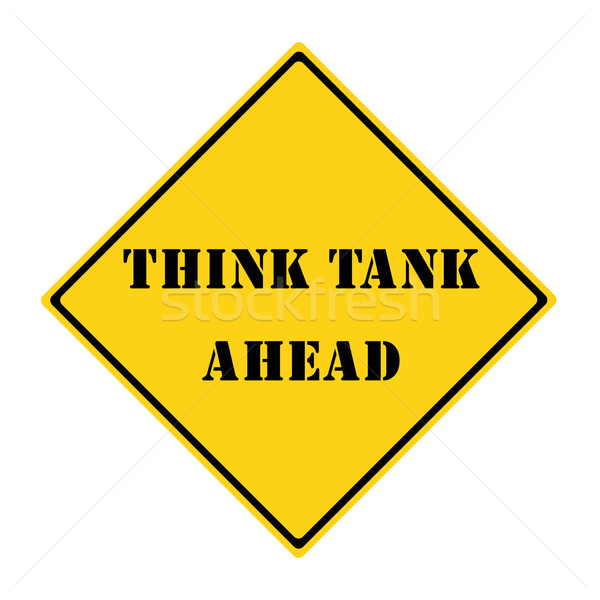 Think Tank Ahead Sign Stock photo © mybaitshop