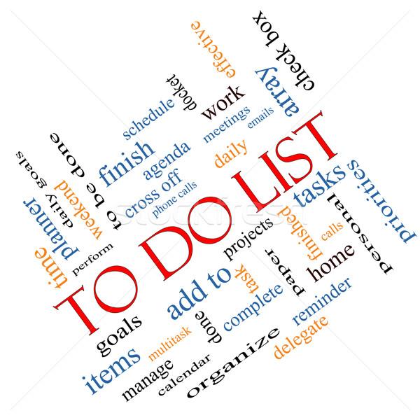 To Do List Word Cloud Concept Angled Stock photo © mybaitshop