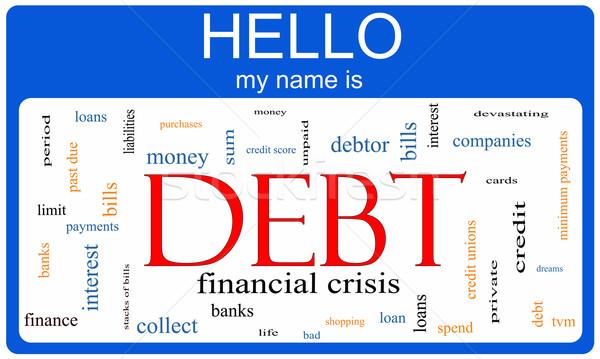 Debt Word Cloud Nametag Concept Stock photo © mybaitshop