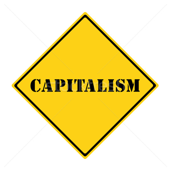 Stock photo:  Capitalism Sign