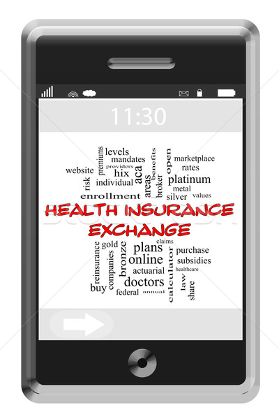 Health Insurance Exchange Word Cloud Concept on a Touchscreen Phone Stock photo © mybaitshop