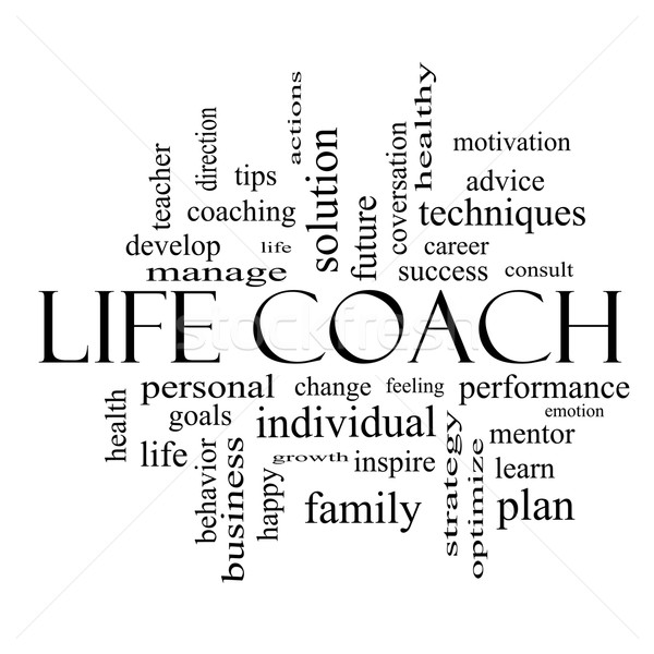 Life Coach Word Cloud Concept in Black and White Stock photo © mybaitshop