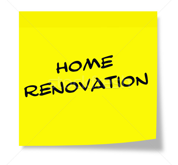 Home Renovation written on a yellow sticky note Stock photo © mybaitshop