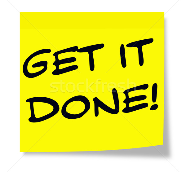 Get It Done Sticky Note Stock photo © mybaitshop