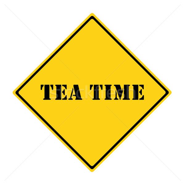 Tea Time Sign Stock photo © mybaitshop