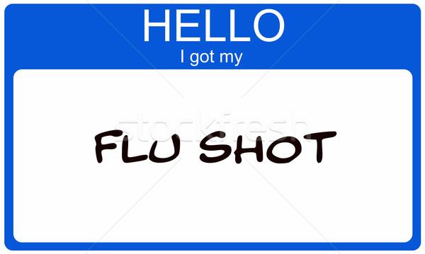 Hello I got my Flu Shot blue name tag sticker Stock photo © mybaitshop
