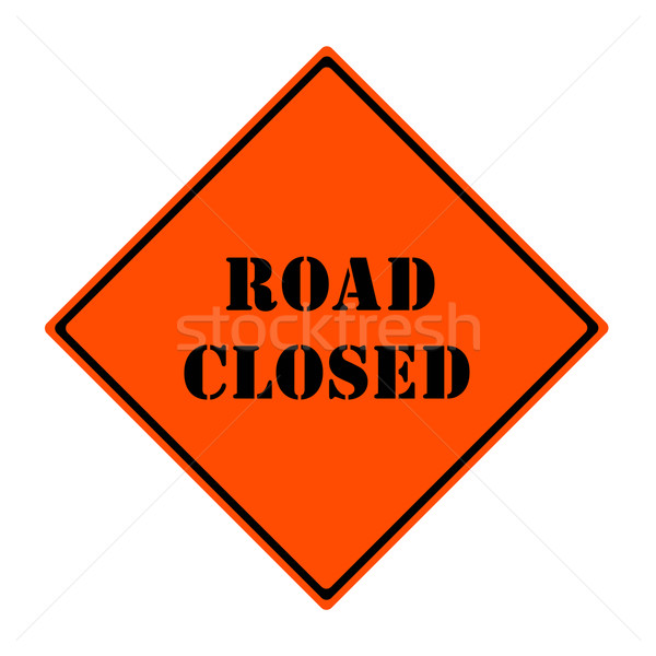 Road Closed Sign Stock photo © mybaitshop
