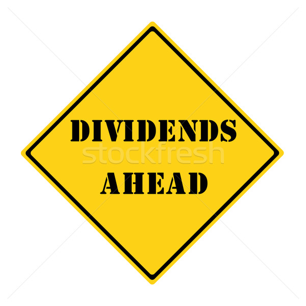 Dividends Ahead Sign Stock photo © mybaitshop