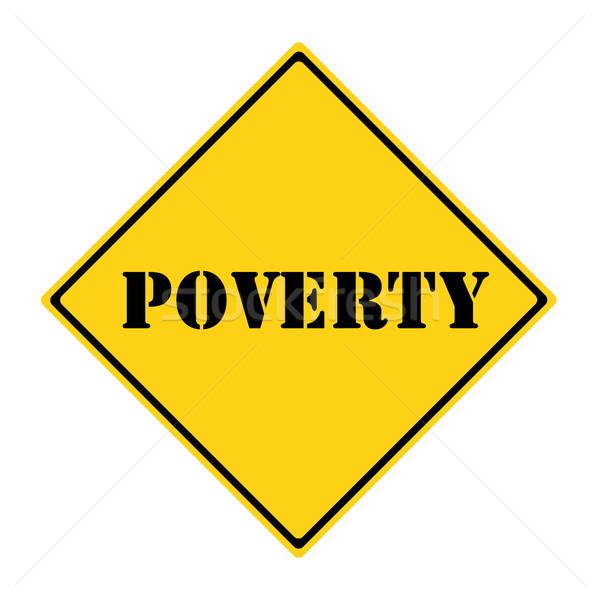 Szegénység felirat citromsárga fekete gyémánt alakú Stock fotó © mybaitshop