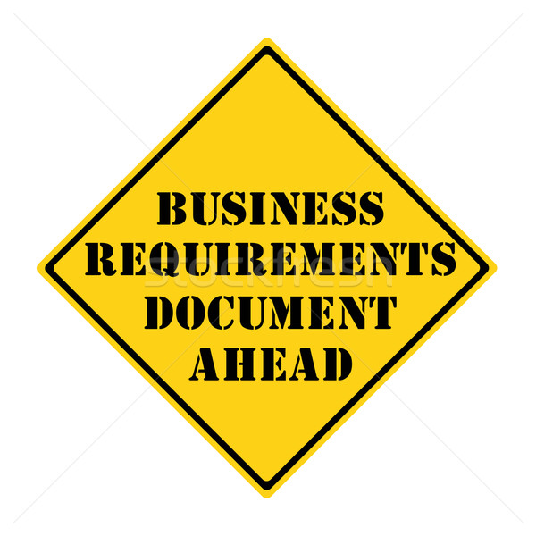 Business Requirements Document Ahead Sign Stock photo © mybaitshop
