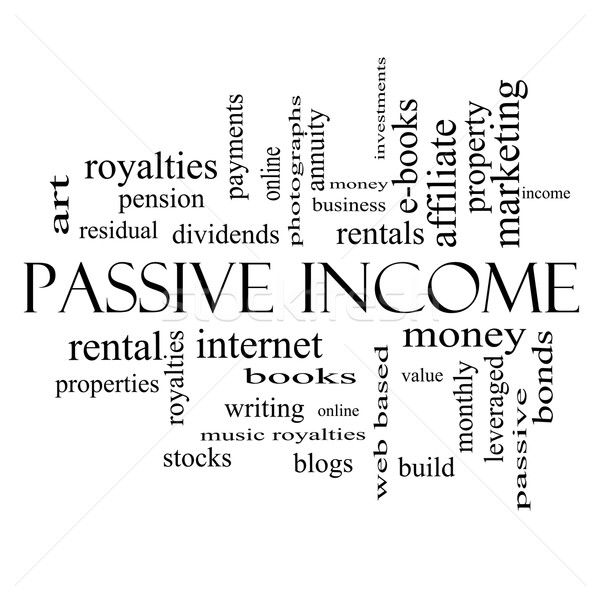 Passive Income Word Cloud Concept in black and white Stock photo © mybaitshop