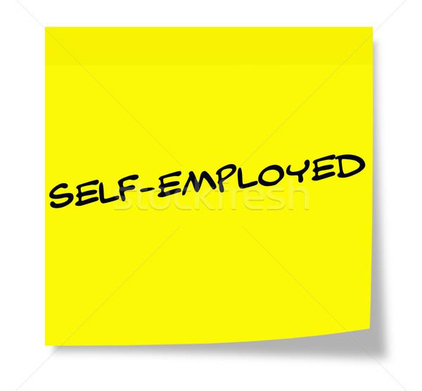 Self-Employed Sticky Note Stock photo © mybaitshop
