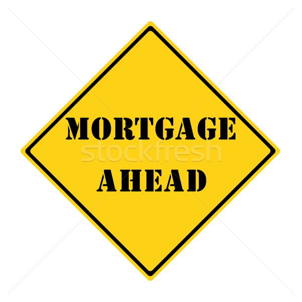 Mortage Ahead Sign Stock photo © mybaitshop