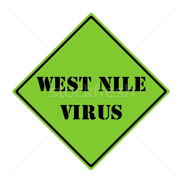 West Nile Virus Sign Stock photo © mybaitshop