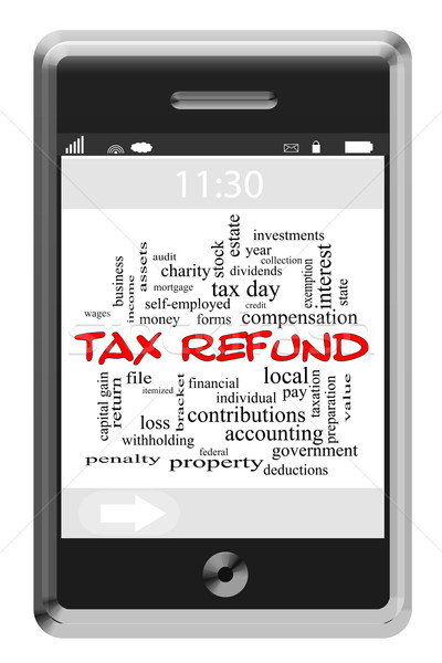 Tax Refund Word Cloud Concept on Touchscreen Phone Stock photo © mybaitshop