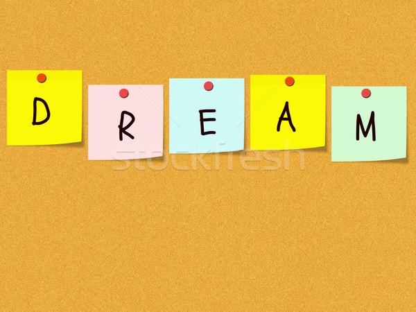 álom parafa tábla szó ki színes cetlik Stock fotó © mybaitshop