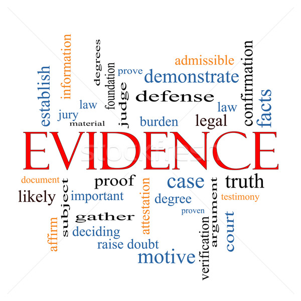 Evidence Word Cloud Concept Stock photo © mybaitshop