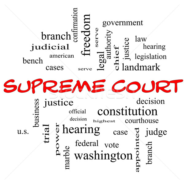 Supreme Court Word Cloud Concept in red caps Stock photo © mybaitshop