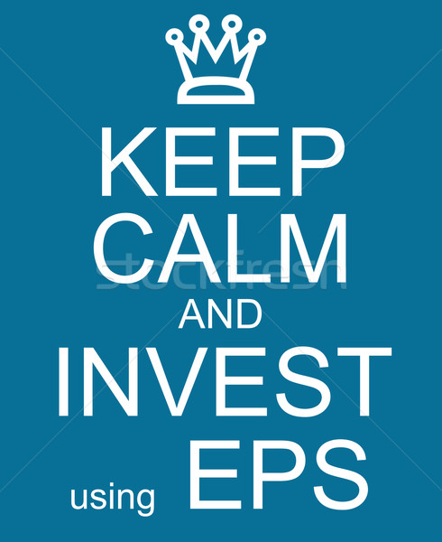 Keep Calm and Invest Using EPS Stock photo © mybaitshop
