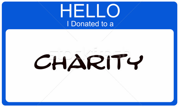 Hello I donated to a Charity blue name sticker Stock photo © mybaitshop