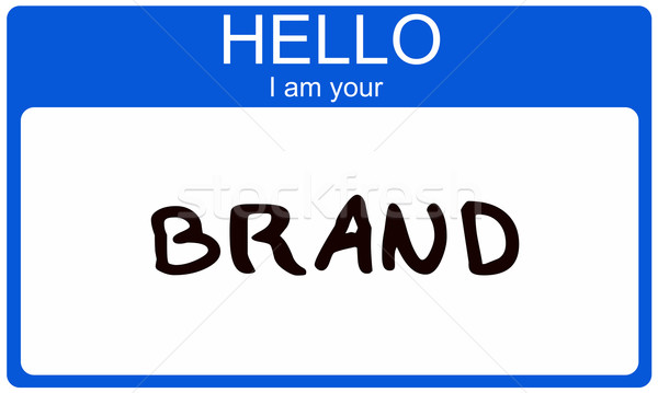 Hello I am your Brand Stock photo © mybaitshop
