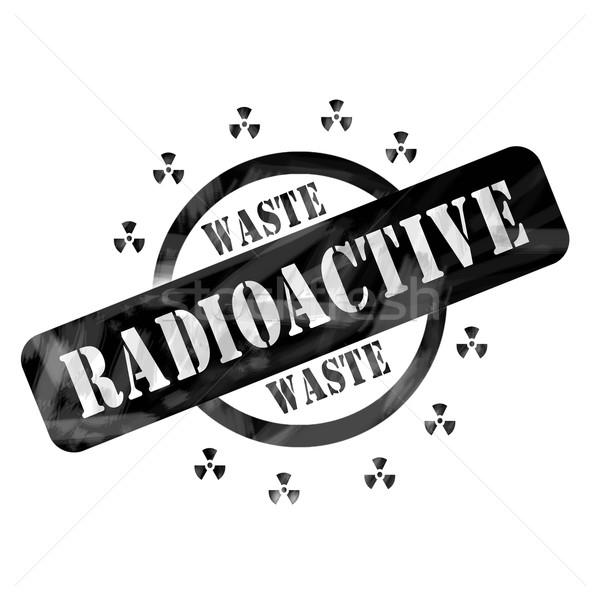 Black Weathered Radioactive Waste Stamp Circle and Symbols design Stock photo © mybaitshop