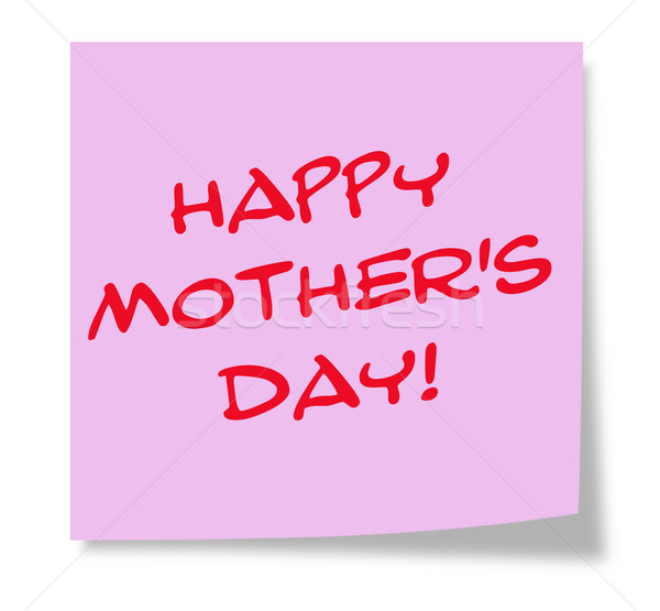 Happy Mother's Day Sticky Note Stock photo © mybaitshop