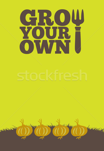 Grow Your Own poster_Onions Stock photo © naffarts