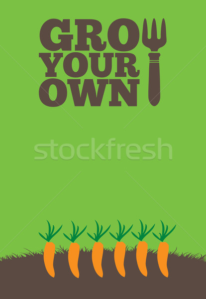Grow Your Own poster_Carrots Stock photo © naffarts