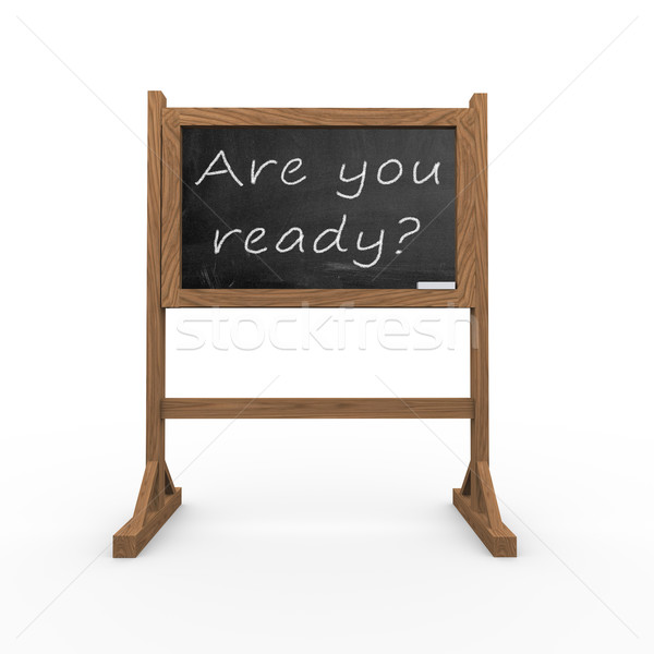 3d black chalkboard are you ready Stock photo © nasirkhan