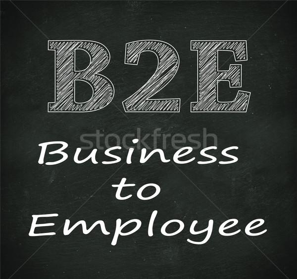 Chalkboard illustration of b2e - business to employee Stock photo © nasirkhan