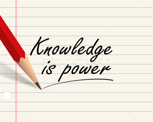 Pencil paper - knowledge is power Stock photo © nasirkhan