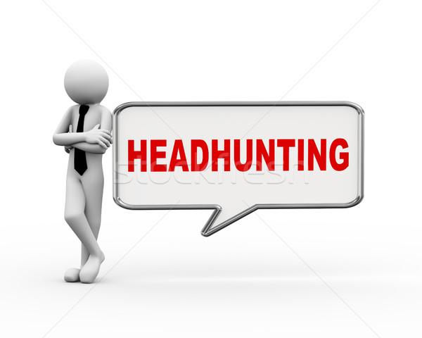 3d businessman headhunting speech bubble Stock photo © nasirkhan