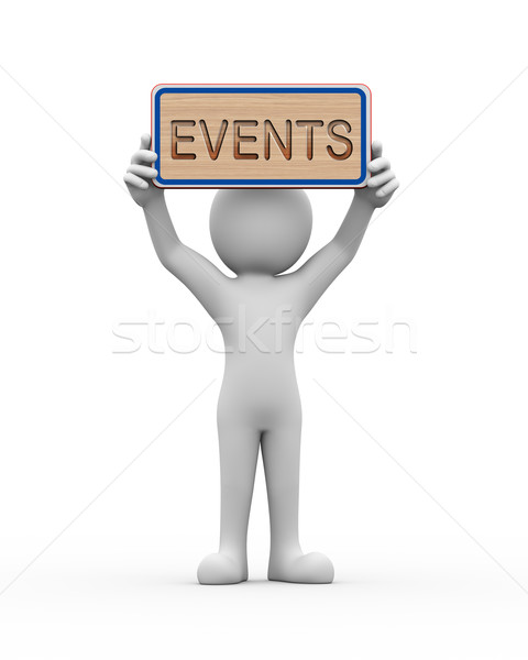 3d man holding engraved banner word text events Stock photo © nasirkhan