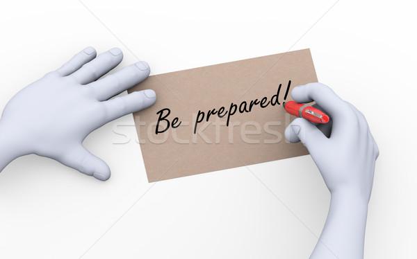 3d man writing be prepared illustration Stock photo © nasirkhan