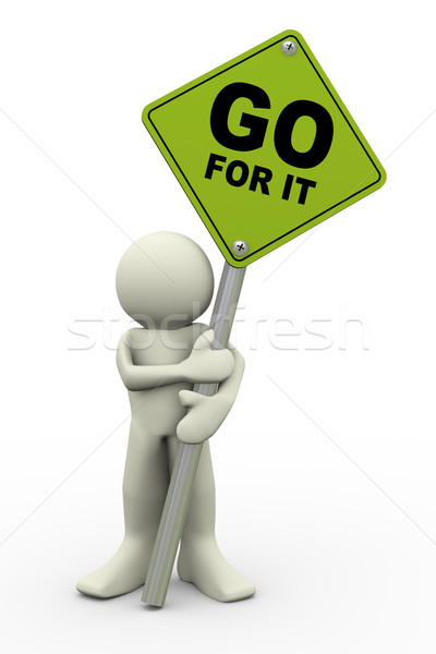 3d man with go for it sign board Stock photo © nasirkhan