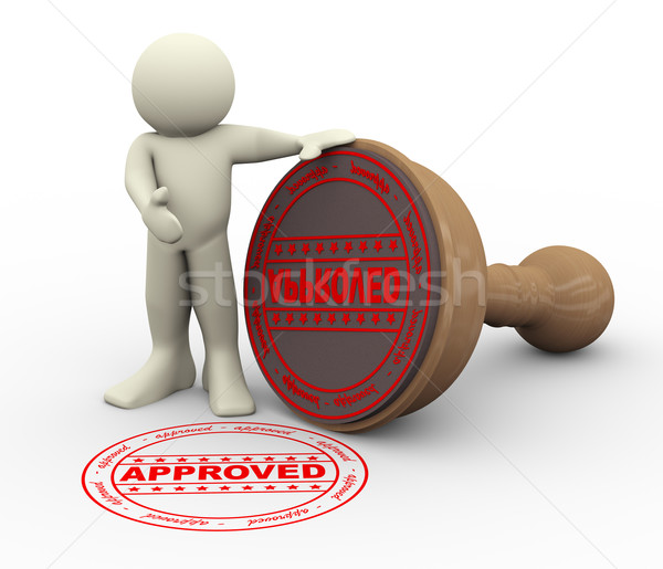 3d man and approved rubber stamp Stock photo © nasirkhan