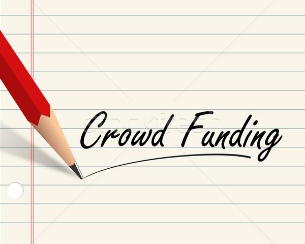 Pencil paper - crowd funding Stock photo © nasirkhan