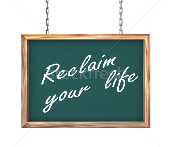 3d hanging banner - reclaim your life Stock photo © nasirkhan