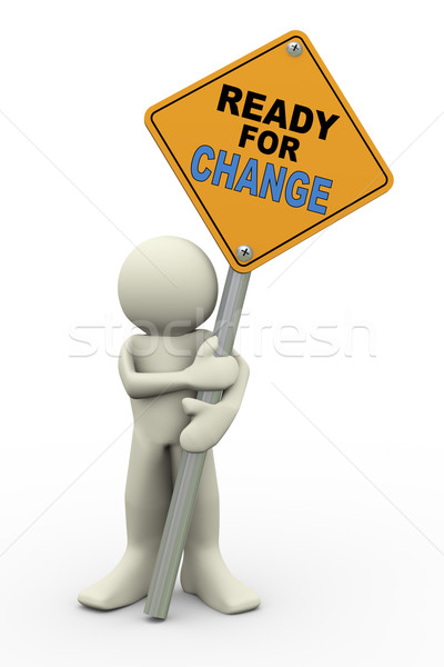 3d man with ready for change sign board Stock photo © nasirkhan