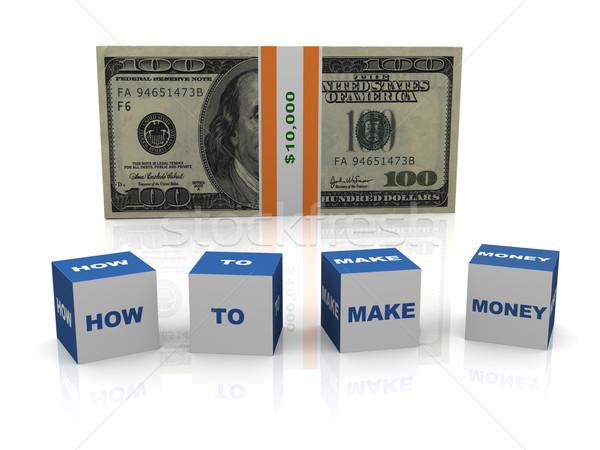 How to make money Stock photo © nasirkhan