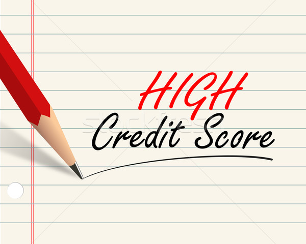 Pencil paper - high credit score Stock photo © nasirkhan