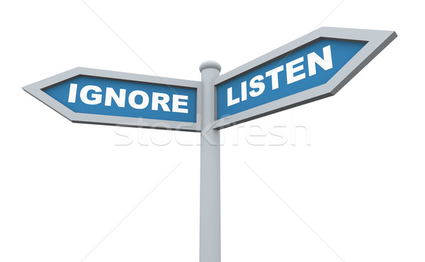 3d listen ignore signpost Stock photo © nasirkhan