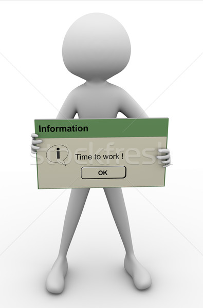 'Time to work' message Stock photo © nasirkhan