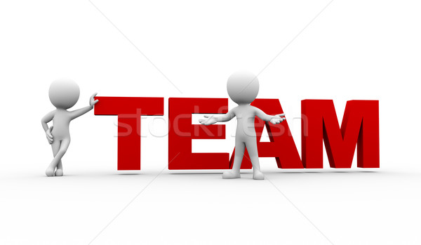 3d people with word team Stock photo © nasirkhan