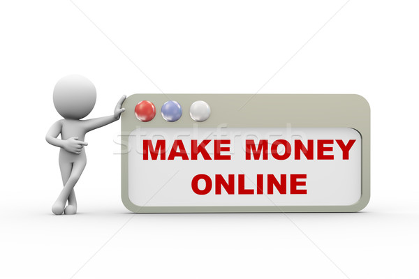 3d man with make money online browser Stock photo © nasirkhan