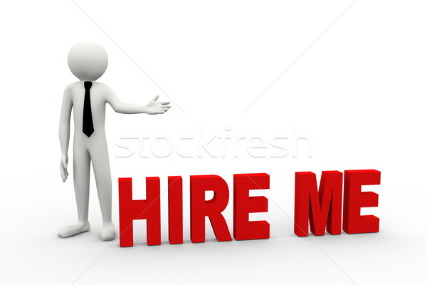 3d businessman with word hire me Stock photo © nasirkhan