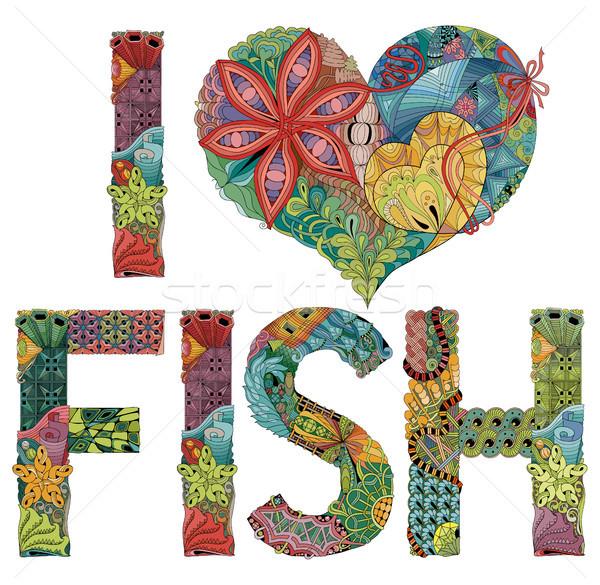 Words I LOVE FISH. Vector decorative zentangle object Stock photo © Natalia_1947