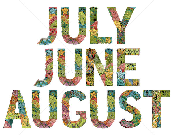 Word JULY, JUNE, AUGUST. Vector decorative zentangle object Stock photo © Natalia_1947