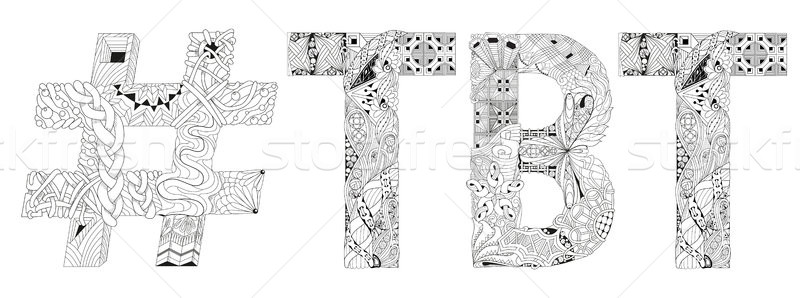 Abbreviation TBT with hashtag for coloring. Vector decorative zentangle object Stock photo © Natalia_1947